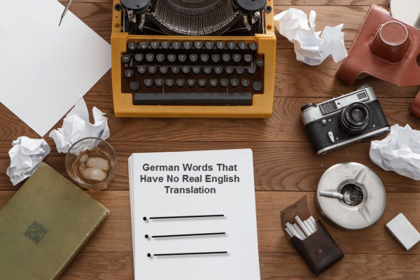 German Words That Have No Real English Translation